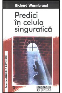 Predici din celula singuratica