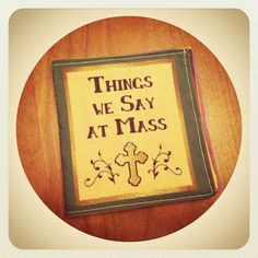 Things We Say At Mass cloth quiet book for Catholic babies toddlers