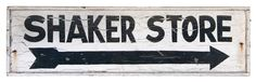 Lot 249: Shaker Store Sign