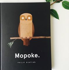 This book is just divine; the pictures the paper (from 'renewable & responsibly managed forests to minimise environmental footprint') & the story.  'Mopoke' is the Australian nickname for a Southern Boobook our smallest and most common species of owl. Mopokes are known for their love of peace and quiet and for their 'mo-poke call.' It goes like this;  This is a mopoke This is a highpoke This is lowpoke This is a poshpoke This is a 'fropoke etc. All with GORGEOUS pictures.  MONKEYS: LOVE the…