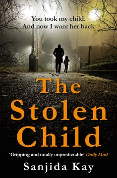 Buy The Stolen Child by Sanjida Kay and Read this Book on Kobo's Free Apps. Discover Kobo's Vast Collection of Ebooks and Audiobooks Today - Over 4 Million Titles! I Love Books, New Books, Good Books, Book Suggestions, Book Recommendations, Novels To Read, Books To Read, Thriller Books, Reading Material