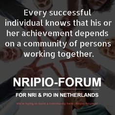 Every successful individual knows that his or her achievement depends on a of persons working together. We're trying to build a community here : Nripio-forum. Community Quotes, Working Together, Netherlands, Success, Building, The Nederlands, Buildings, Holland, The Netherlands