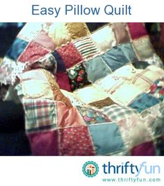 This is one of several pillow quilts I made last winter. I got the idea from a lady friend who showed me how to make them. It's an easy way to have a lightweight multi-colored quilt for your bed.