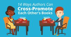 14 Ways Authors Can Cross-Promote Each Other's Books
