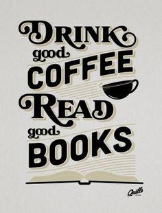 trinke guten #Kaffee und lies gute Bücher // drink good #coffee and read good books