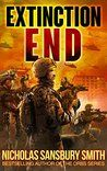 Extinction End by Nicholas Sansbury Smith,   5 action filled stars!