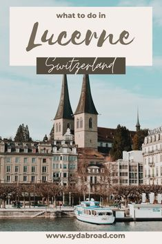 Here is a complete guide with all that you need to know when traveling to Lucerne, Switzerland! This free resource includes how to have the best day in Lucerne, by showing where to eat, sites to see, and things to do in Lucerne. You will find out the best time to go, and all that to need to knoe before you visit Lucerne, Switzerland! #thingstodoinlucerne #lucerneswitzerland #lucerne #lakelucerne #onedayinlucerne