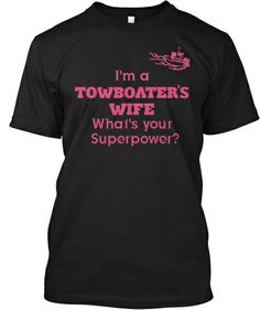 I'm a Towboater's Wife | Teespring