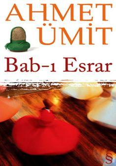 BAB-I ESRAR - AHMET ÜMİT  http://www.kitapgalerisi.com/index.php?p=show=134761#0