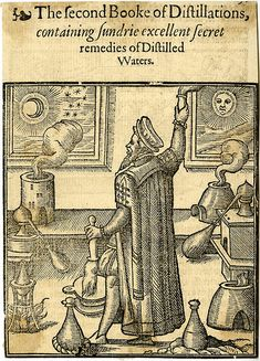 Illustration to 'The second Booke of Distillations', the second part of Conrad Gesner's 'The Practise of the New and Old Phisicke' (London, alchemist in room with alchemical equipment. Natural Philosophy, Medieval Manuscript, Medieval Art, Medieval Drawings, Renaissance Art, Illuminated Manuscript, Esoteric Art, E Mc2, Demonology