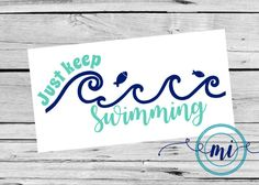 3 Keep Swimming Decal / Custom Color Size / Car Yeti