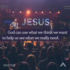 God can use what we think we want to help us see what we really need.  www.elevationchurch.org