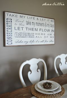 """Take My Life and Let it Be Consecrated Lord to Thee"" Hymn lyrics sign as seen here --> Dear Lillie: Jamie and Joshs Dining Room"