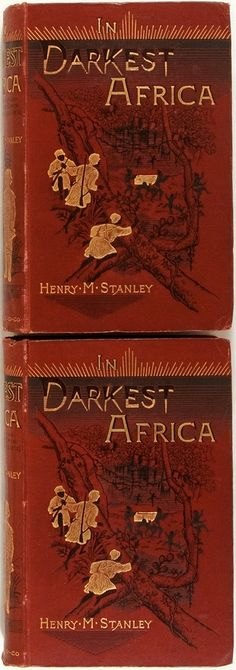 """""""In Darkest Africa,"""" by Henry M. Stanley. (Sampson et al, 1890, first edition two octavo volumes.) #HARareBooks"""