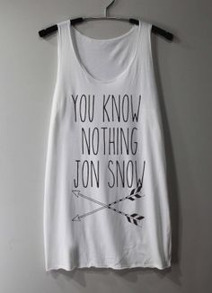 You Know Notthing Jon Snow Shirt Game of Throne Shirts Tank Top Tunic TShirt T Shirt Singlet - Size S M L op Etsy, $11.27