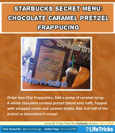 Starbucks Secret Menu: Chocolate Caramel Pretzel Frappuccino