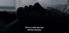 "― Liv & Ingmar (2012)""This is a little like hell. Almost romantic."""