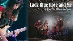 D_Drive Yukiオフィシャルブログ「Lady Blue Rose and Me」Powered by Ameba