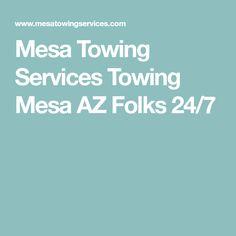 Mesa Towing Services  Towing Mesa AZ Folks 24/7
