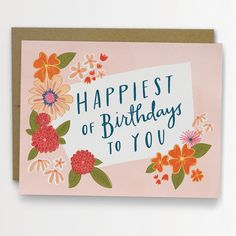 Why wish your friends and family a plain old happy birthday, when you could wish them the happiest of birthdays?    This listing is for one A2