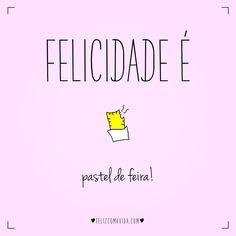 É muito amor!   felicidade, pastel, feira, happiness, food  