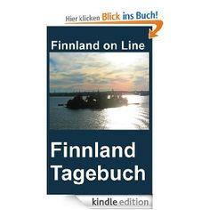 Finnland-Tagebuch. Finnland im Alltag erlebt