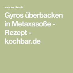 Gyros überbacken in Metaxasoße - Rezept - kochbar.de
