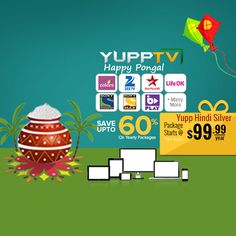 #YuppTV #Pongal Offer for #Australia customers. Save upto 60% and grab Yupp Hindi Silver package at just $99.99/year.. #YuppTVAUS Get it @ http://www.yupptv.com/allpackages.aspx