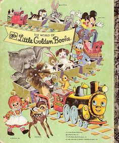 Little Golden Books - Had a bunch of these (probably still have, check attic, lol).