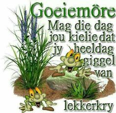 de is your first and best source for all of the information you're looking for.de has it all. Birthday Wishes For Mother, Happy Birthday Messages, Good Morning Wishes, Good Morning Quotes, Afrikaanse Quotes, Goeie More, Christian Messages, Pin Up Art, Good Thoughts