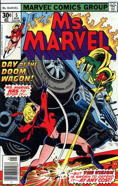 Vision guest stars in Ms. Marvel #5, May 1977, cover by Ed Hannigan and Joe Sinnott!!