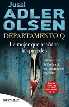 La mujer que arañaba las paredes Jussi Adler Olsen Departamento Q