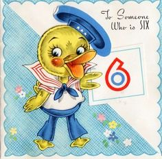 To Someone Who is Six! Sailor duck