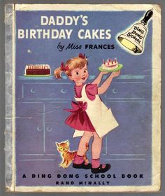 Daddy's Birthday Cakes Vintage Ding Dong School Book Miss Frances 3228 | eBay