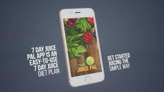 Get Juicing The Simple Way - Introducing The New 7 Day Juice Pal App.