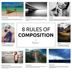 Want to become a great photographer? Learn these 8 rules of composition and you'll begin to see immediate results. [infographic]