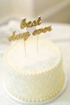 """Best Day Ever!"" Cake Topper 