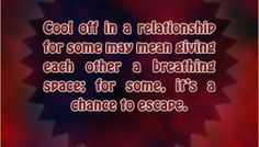 Cool off in a relationship
