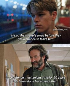 BROTHERTEDD.COM Good Will Hunting, Best Movie Lines, Pushing People Away, Future Love, Robin Williams, Movie Quotes, In This Moment, Celebrities, Memes