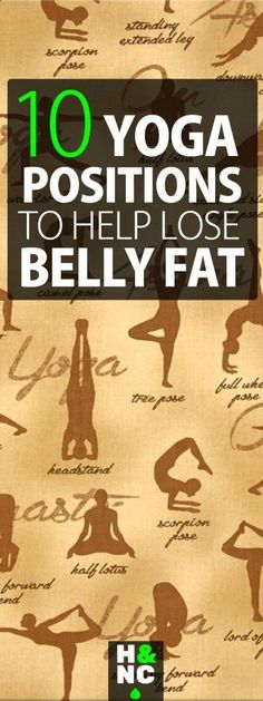 Belly Fat Workout - 10 Yoga Positions To Help Lose Belly Fat Do This One Unusual Trick Before Work To Melt Away Pounds of Belly Fat Qigong, Losing Weight Tips, Weight Loss Goals, Lose Weight, Burn Belly Fat, Lose Belly, Flatten Belly, Yoga Positions, Yoga Moves