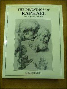 Drawings Of Raphael: Joannides: 9780520050877: Books - Amazon.com