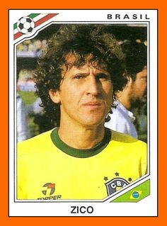 Zico of Brazil. 1986 World Cup Finals card.