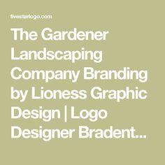 The Gardener Landscaping Company Branding by Lioness Graphic Design   Logo Designer Bradenton, Web Design Sarasota, Tampa Fivestar Branding Agency