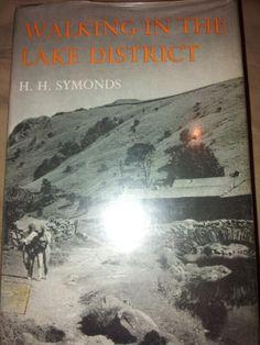 Walking in the Lake District: HH Symonds