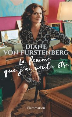 French version of my book coming out Oct 14 ! Thank You Flammarion ! Diane Von Furstenberg, Robert Mapplethorpe, Couple Rock, Simone Veil, Just Kids, Lus, Fashion Week, Good Books, Cover Up