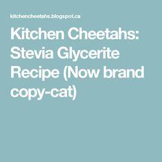Kitchen Cheetahs: Stevia Glycerite Recipe (Now brand copy-cat)