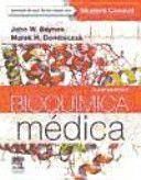 Bioquímica médica / John W. Baynes, Marek H. Dominiczak. Elsevier, cop. 2015. ------------------Bibliografía recomendada: BIOQUÍMICA I E II, Grao de Medicina, 1º