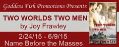 LibriAmoriMiei: Book Blast & Giveaway: Two Worlds Two Men by Joy F...