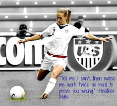 Even though Mittsy is retired she's still incredible! My favorite quote by her:)