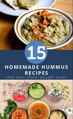 15 homemade hummus recipes that beat the store bought stuff #healthy #homemade #hummus